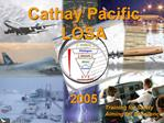 Cathay Pacific  LOSA   2005