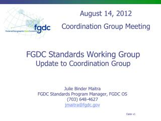 FGDC Standards Working Group Update to Coordination Group