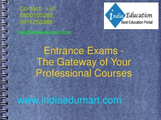 Entrance Exams - The Gateway of Your Professional Courses