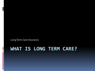 A Look at What Is Long Term Care