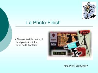 La Photo-Finish