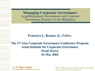 Managing Corporate Governance: Legal/Regulatory Environment and Corporate  Governance Practices in the Philippines