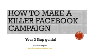 How to make killer Facebook campaign