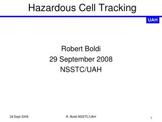Hazardous Cell Tracking