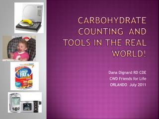 Carbohydrate counting  and tools in the real world!