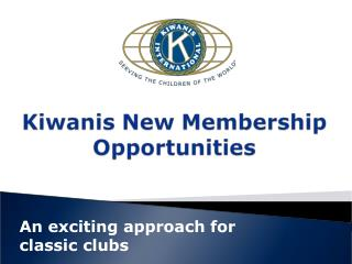 An exciting approach for  classic clubs