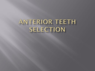 Posterior Tooth Selection