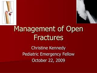 Management of Open Fractures