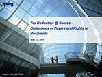 Tax Deduction  Source   Obligations of Payers and Rights of Recipients