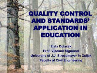 QUALITY CONTROL AND STANDARDS  APPLICATION IN EDUCATION