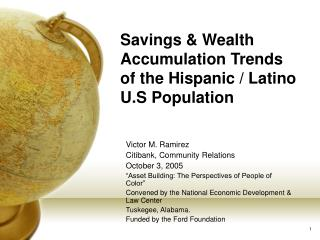 Savings & Wealth Accumulation Trends of the Hispanic / Latino U.S Population
