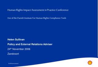 Human Rights Impact Assessment in Practice Conference  Use of the Danish Institute For Human Rights Compliance Tools