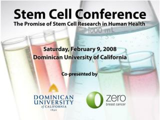 Enabling Stem Cell Research in California