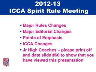 2012-13  ICCA Spirit Rule Meeting