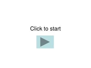 Click to start