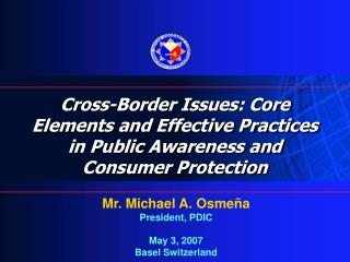 Cross-Border Issues: Core Elements and Effective Practices in Public Awareness and Consumer Protection