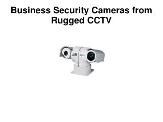 Business Security Cameras from Rugged CCTV