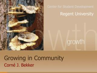 Growing in Community