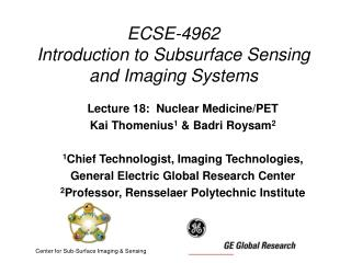 ECSE-4962 Introduction to Subsurface Sensing and Imaging Systems