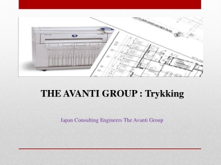 THE AVANTI GROUP : Trykking