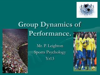 Group Dynamics of Performance.