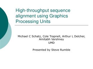 High-throughput sequence alignment using Graphics Processing Units