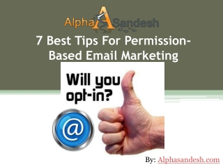 7 Best Tips For Permission-Based Email Marketing