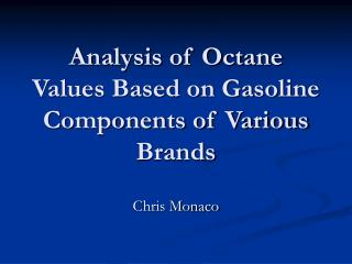Analysis of Octane Values Based on Gasoline Components of Various Brands