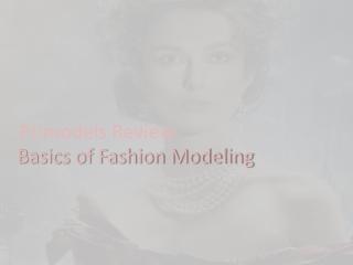 Primodels Review-Basics of Fashion Modeling