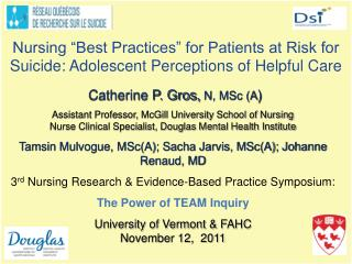 Nursing  Best Practices  for Patients at Risk for Suicide: Adolescent Perceptions of Helpful Care