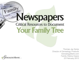 Genealogy Research with Newspaper Records - Fhexpo
