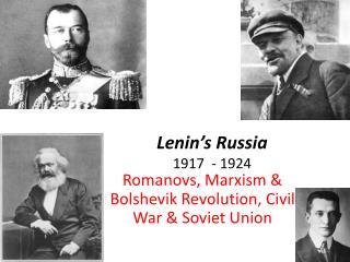 Lenin's Russia 1917 - 1924