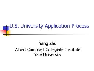 U.S. University Application Process