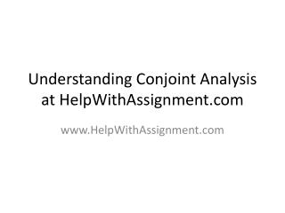 Understanding Conjoint Analysis at HelpWithAssignment.com