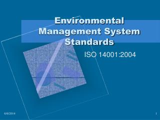 Environmental Management System Standards