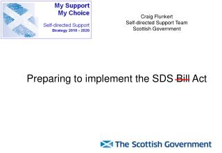 Preparing to implement the SDS Bill Act