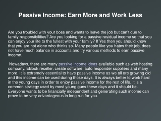 Passive Income: Earn More and Work Less