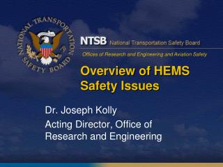 Overview of HEMS Safety Issues