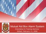 Mutual Aid Box Alarm System