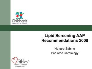 Lipid Screening AAP Recommendations 2008