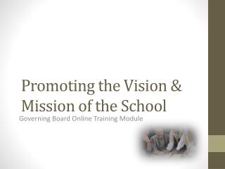 Promoting the Vision & Mission of the School