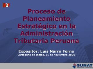 Proceso de Planeamiento Estratégico en la Administración Tributaria Peruana