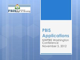 PBIS Applications
