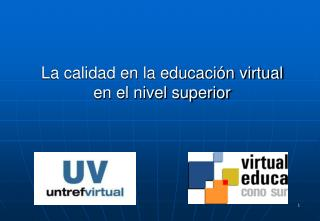 La calidad en la educaci n virtual  en el nivel superior