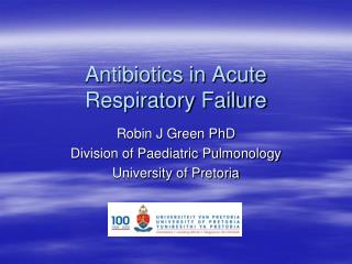 Antibiotics in Acute Respiratory Failure