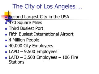 The City of Los Angeles …