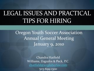LEGAL ISSUES AND PRACTICAL TIPS FOR HIRING