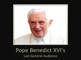 Pope Benedict XVI's Last General Audience