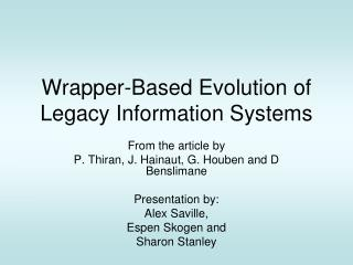Wrapper-Based Evolution of Legacy Information Systems