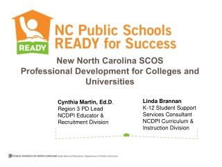 New North Carolina SCOS  Professional  Development for Colleges and Universities